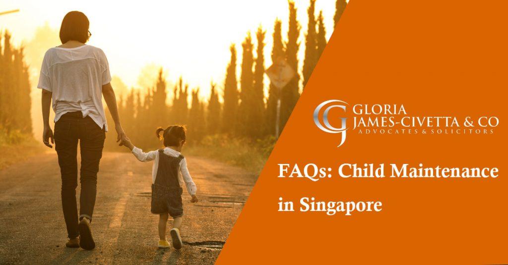 FAQs : Child Maintenance in Singapore